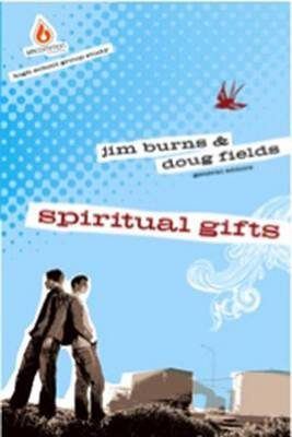 Spiritual Gifts by Jim Burns