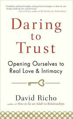 Daring To Trust by David Richo image