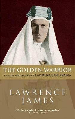 The Golden Warrior by Lawrence James image