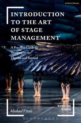 Introduction to the Art of Stage Management by Michael Vitale