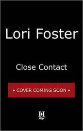 Close Contact by Lori Foster