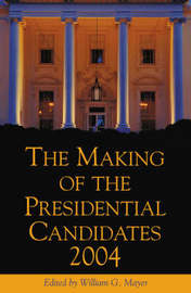 The Making of the Presidential Candidates 2004 image