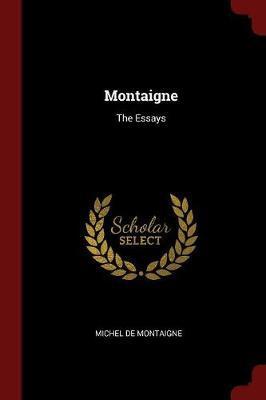 Montaigne by Michel Montaigne