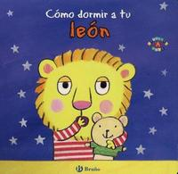Como Dormir a Tu Leon by Jane Clarke