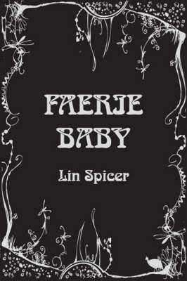 Faerie Baby by Lin Spicer