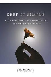 Keep It Simple by * Anonymous