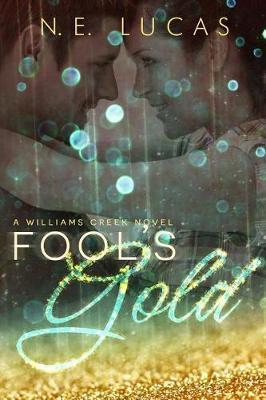 Fool's Gold by N E Lucas