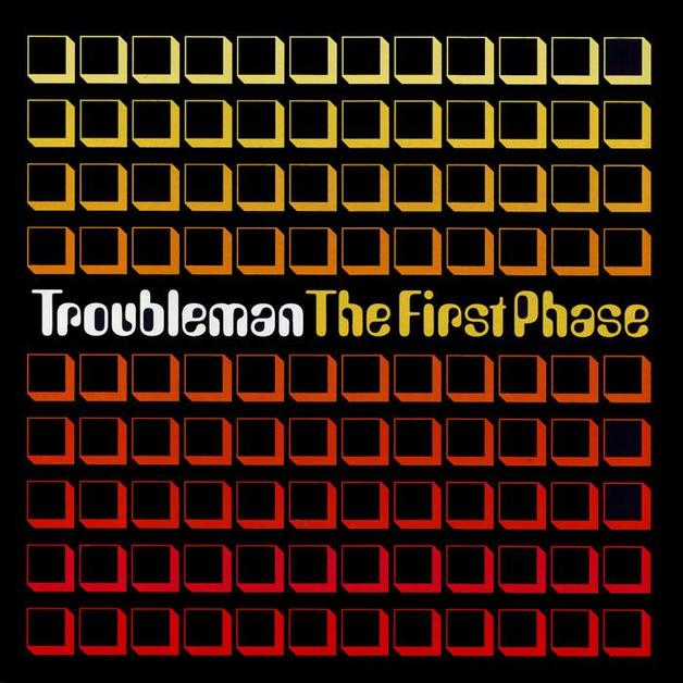 The First Phase by Troubleman