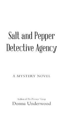 Salt and Pepper Detective Agency by Donna Underwood image