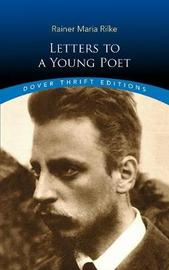 Letters to a Young Poet by RainerMaria Rilke
