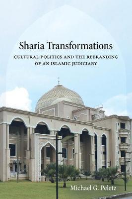 Sharia Transformations by Michael G Peletz
