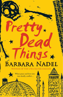Pretty Dead Things by Barbara Nadel image