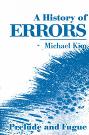 A History of Errors: Prelude and Fugue by Michael Kim image