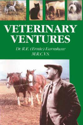 Veterinary Ventures by R.E. Earnshaw image