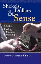 Shekels, Dollars and Sense by Dennis O. Wretlind image