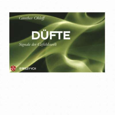 Dufte: Signale Der Gefuhlswelt by G. Ohloff