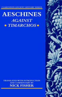Aeschines: Against Timarchos by . Aeschines