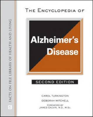 The A to Z of Alzheimer's disease: A concise guide to understanding and coping with this devastating disease by Carol Turkington