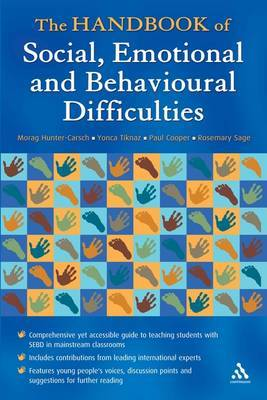 The Handbook of Social, Emotional and Behavioural Difficulties: Educational Engagement and Communication by Paul Cooper image