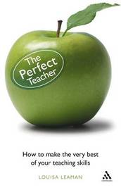 The Perfect Teacher by Louisa Leaman