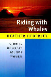 Riding with Whales by Heather Heberley