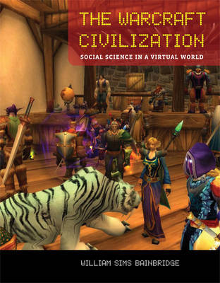 The Warcraft Civilization by William Sims Bainbridge image