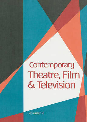 Contemporary Theatre, Film & Television, Volume 98 image