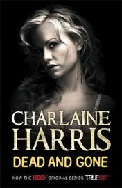 Dead and Gone - True Blood Cover (Sookie Stackhouse #9) by Charlaine Harris image