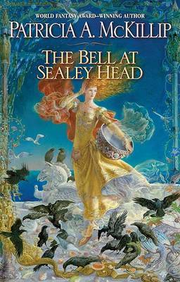 The Bell at Sealey Head by Patricia A McKillip image