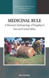 Medicinal Rule by Koen Stroeken
