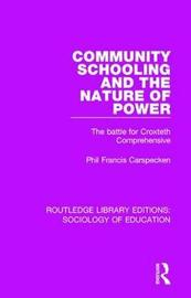 Community Schooling and the Nature of Power by Phil Francis Carspecken image