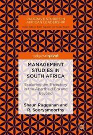 Management Studies in South Africa by Shaun Ruggunan