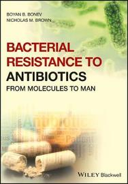 Bacterial Resistance to Antibiotics by Boyan Bonev