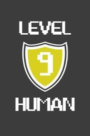 Level 9 Human by Birthday Journals Publishing image