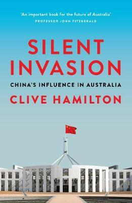 Silent Invasion by Clive Hamilton image