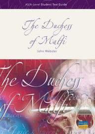 "AS/A-level Student Text Guide: The ""Duchess of Malfi"" by John Webster image"