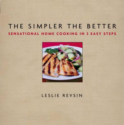 The Simpler the Better by Leslie Revsin
