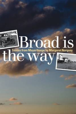 Broad Is the Way by Margaret Norquay image