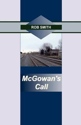 McGowan's Call by Rob Smith image