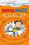 Big Nate Blasts off by Lincoln Peirce