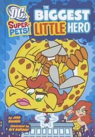 Biggest Little Hero by John Sazaklis