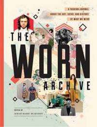 The Worn Archive by Serah-Marie McMahon