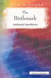 The Birthmark by Nathaniel Hawthorne