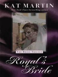 Royal's Bride by Kat Martin image