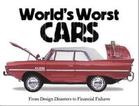 The World's Worst Cars by Craig Cheetham