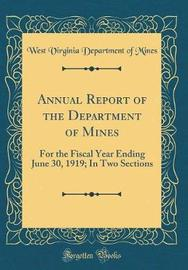 Annual Report of the Department of Mines by West Virginia Department of Mines image