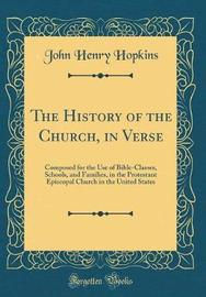 The History of the Church, in Verse by John Henry Hopkins image