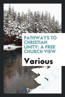 Pathways to Christian Unity by Various ~ image