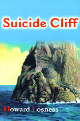 Suicide Cliff by Howard A Losness image