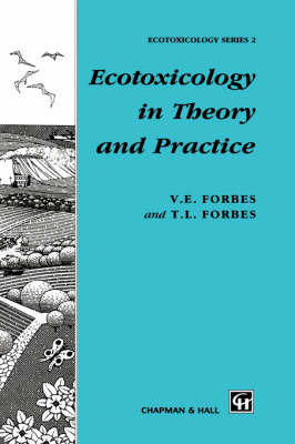 Ecotoxicology in Theory and Practice by T.L. Forbes image